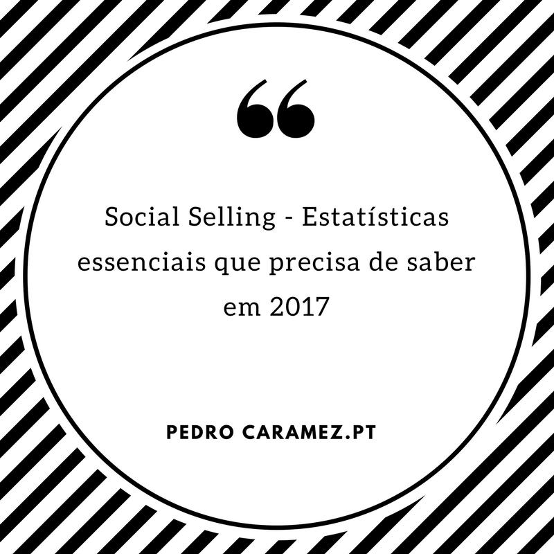 Read more about the article Social Selling – Estatísticas essenciais que precisa de saber em 2017