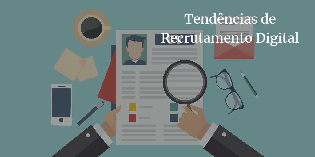 Read more about the article Tendências do Recrutamento Digital em 2018
