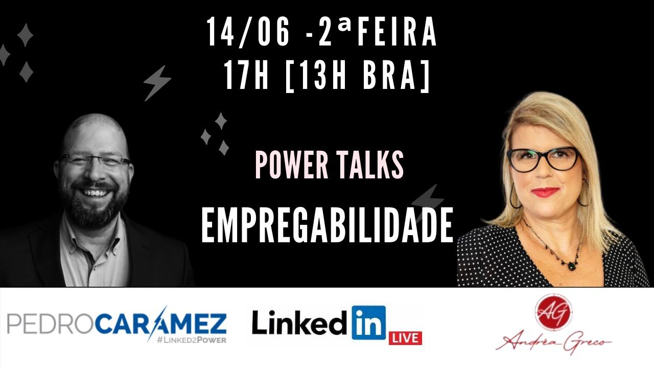 Read more about the article Power Live – #107: Empregabilidade com Andréa Greco
