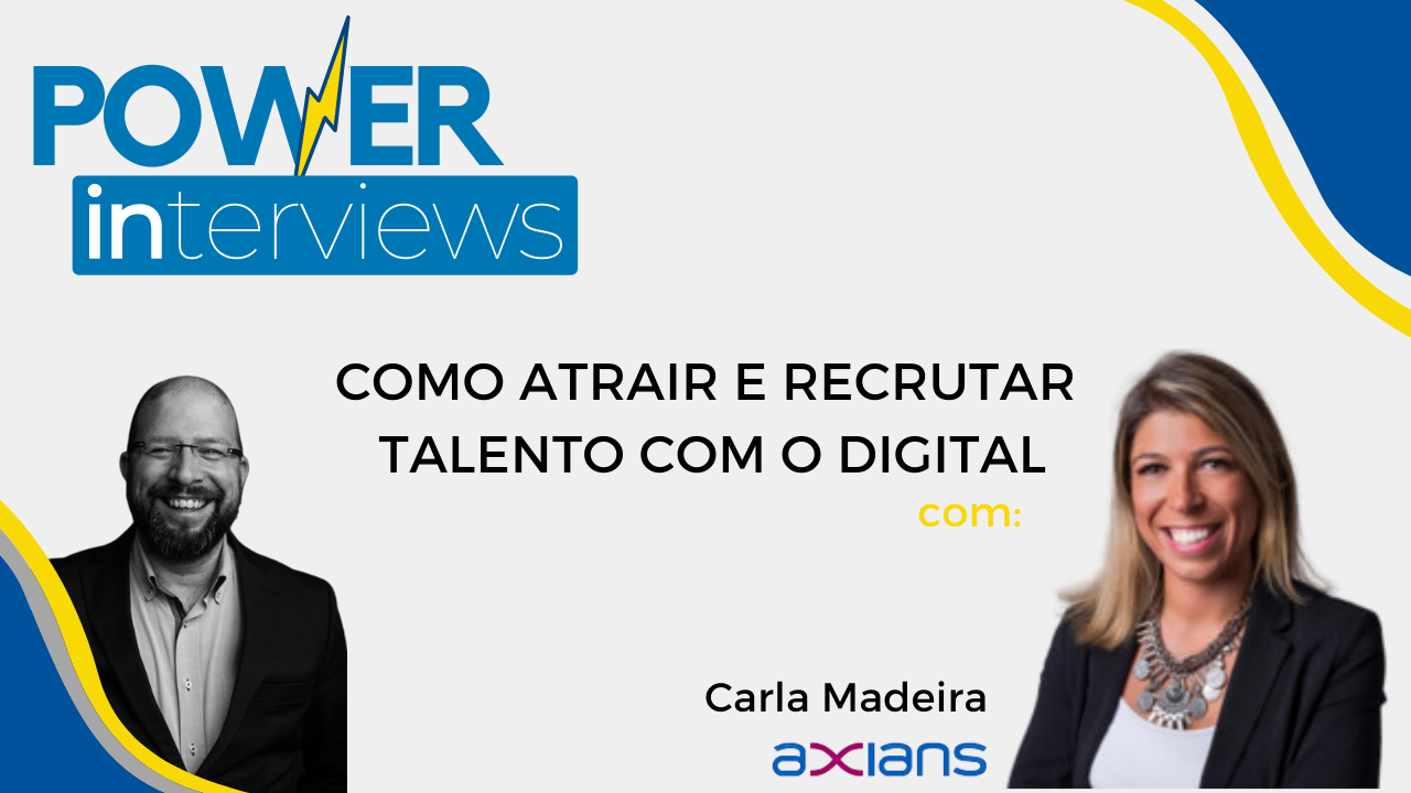 Read more about the article PowerINterview – Employer Branding – Carla Madeira